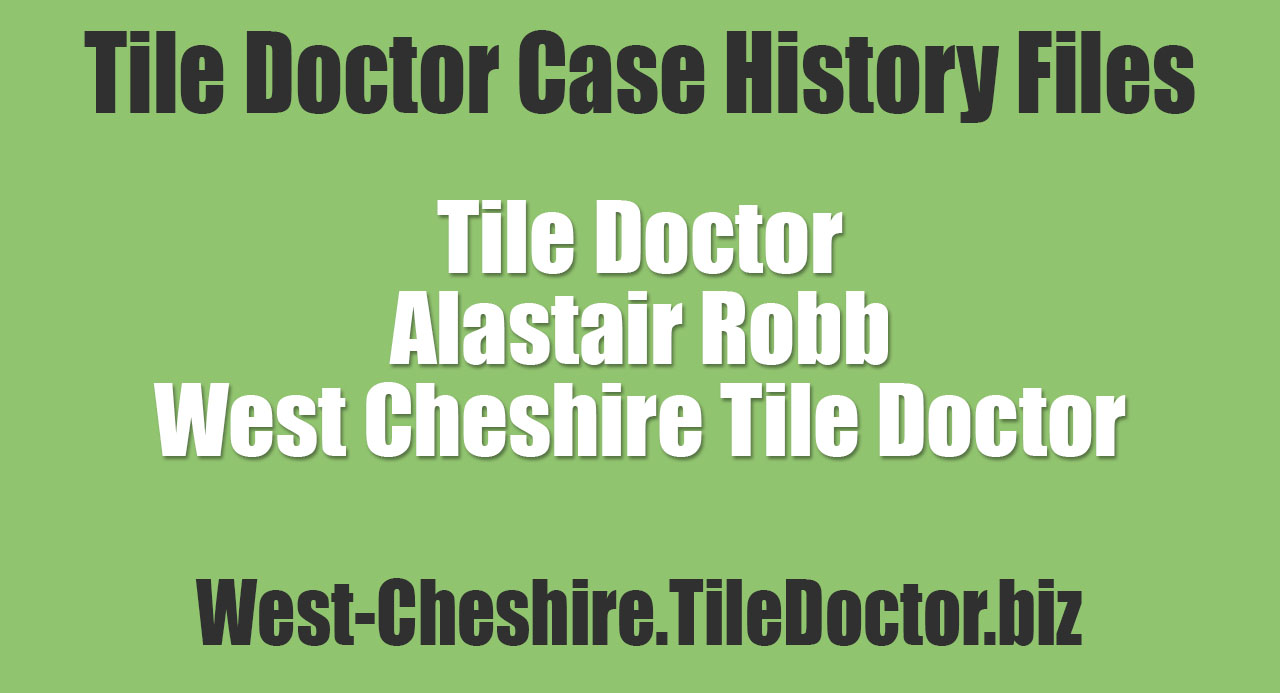 Alastair-Robb-West-Cheshire-Tile-Doctor